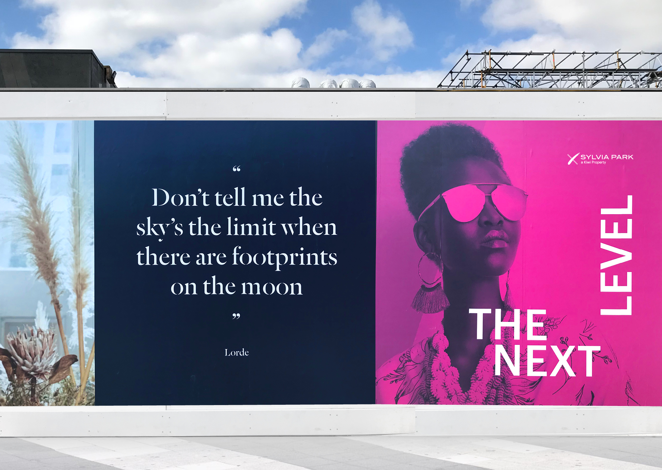Impactful Sylvia Park Next Level identifier and quote Hoarding Don't tell me the sky's the limit
